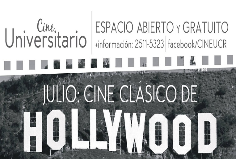 "Invitación: Cine Universitario. Ciclo: ""Cine Clásico de Hollywood."""
