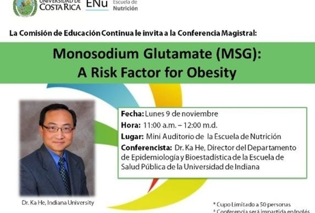 Conferencia: Monosodium Glutamate (MSG): A Risk Factor for Obesity