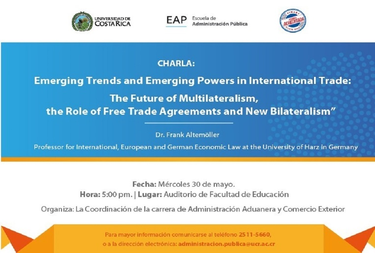 Charla: Emerging Trends and Emerging Powers in International Trade: The Future of …
